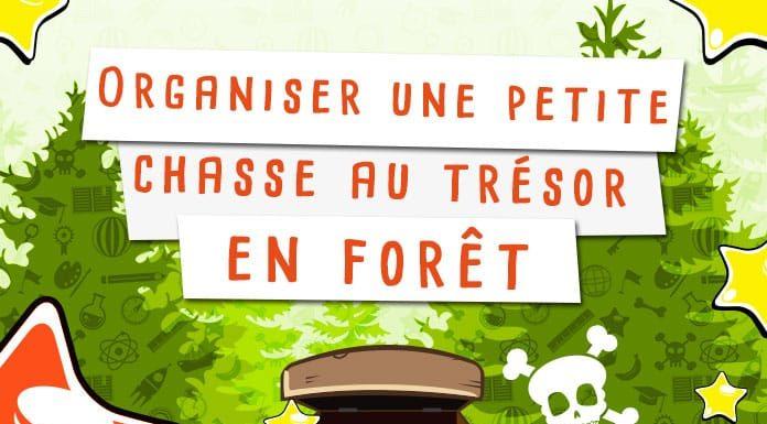 Comment organiser une petit chasse au trésor en forêt