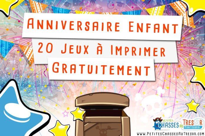 Anniversaire Enfant 20 Kits De Jeux à Imprimer Gratuitement