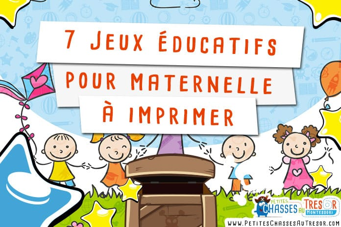 Jeux éducatifs maternelle 7 activités Montessori à imprimer