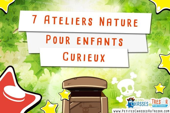 Ateliers nature pour enfants pour découvrir le monde
