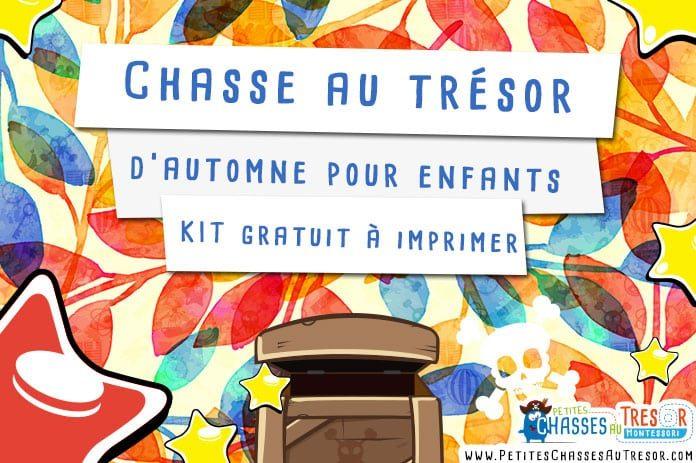 chasse au tr sor automne pour enfants kit gratuit imprimer. Black Bedroom Furniture Sets. Home Design Ideas