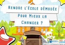 Comment changer l'école des enfants