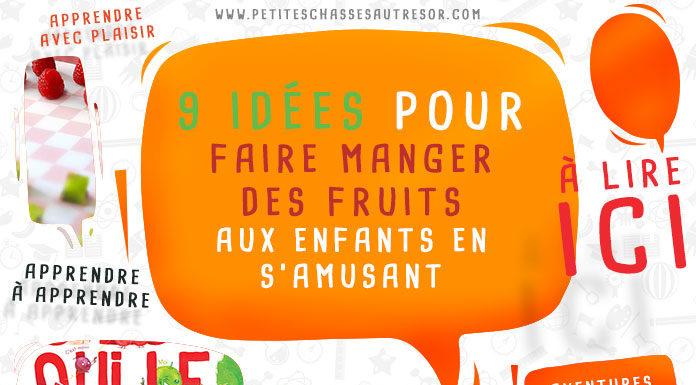 Comment faire manger des fruits aux enfants
